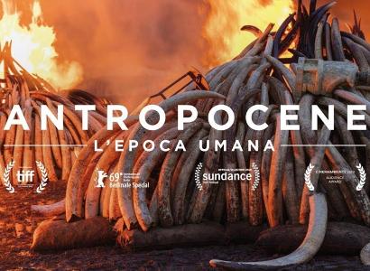 FILM EVENTO ANTROPOCENE - L'EPOCA UMANA